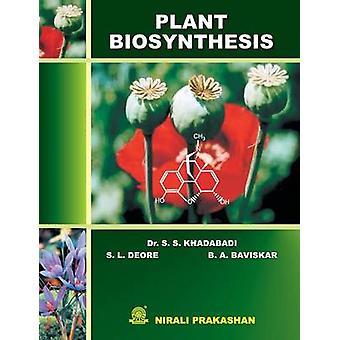 PLANT BIOSYNTHESIS by BAVISKAR & BA
