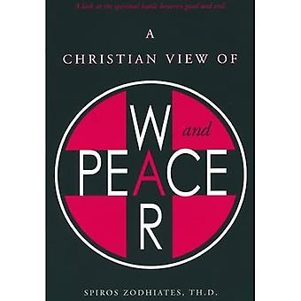 A Christian View of War and Peace