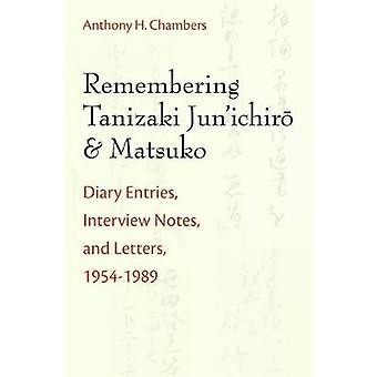 Remembering Tanizaki Jun'ichiro and Matsuko - Diary Entries - Intervie