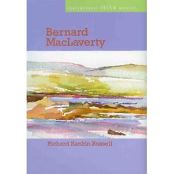 Bernard MacLaverty by Richard Rankin Russell - 9780838757031 Book
