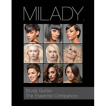 Study Guide - The Essential Companion for Milady Standard Cosmetology