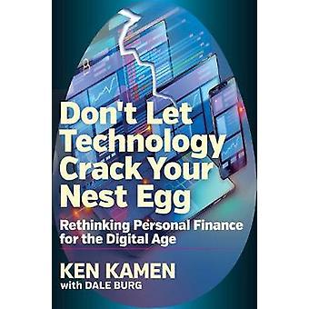 Donat Let Technology Crack Your Nest Egg - Rethinking Personal Finance