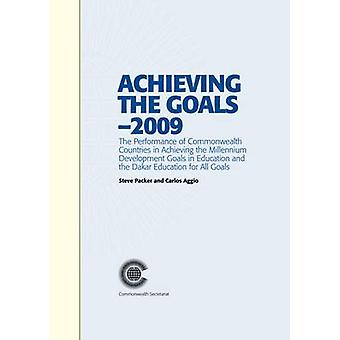 Achieving the Goals - 2009 - The Performance of Commonwealth Countries