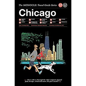 Chicago - The Monocle Travel Guide Series by Monocle - 9783899559712 B