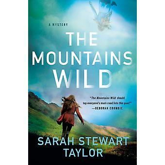 The Mountains Wild by Taylor & Sarah Stewart