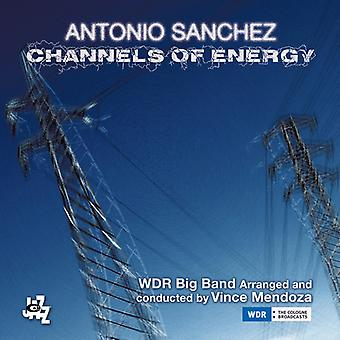Sanchez*Antonio - Channels of Energy [CD] USA import