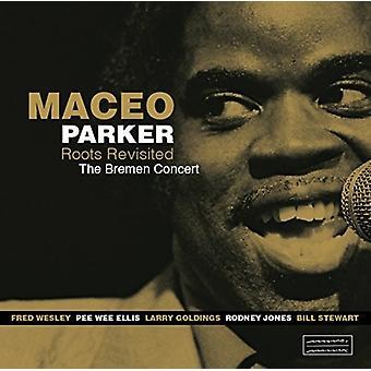 Maceo Parker - Roots Revisited: Bremen Concert [CD] USA import