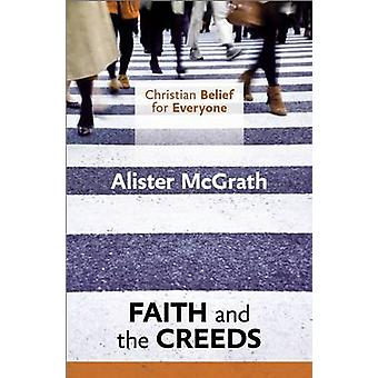Christian Belief for Everyone by McGrath & Alister & DPhil & DD