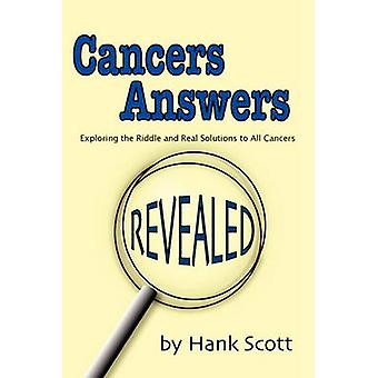 Cancers Answers Revealed - Exploring the Riddle and Real Solutions to