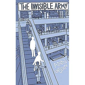 The Invisible Army by Ann Unseen - 9781789555103 Book