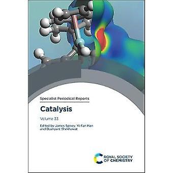 Catalysis Volume 33 Specialist Periodical Reports