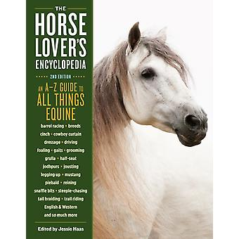 HorseLovers Encyclopedia 2nd Edition by Jessie Haas