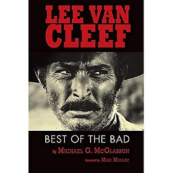 Lee Van Cleef: Best of the Bad