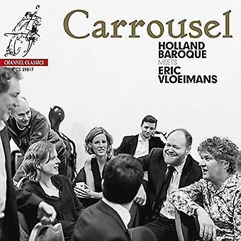 Holland Baroque / Vloeimans, Eric - Carrousel [CD] USA import