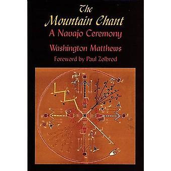 The Mountain Chant - A Navajo Ceremony by Washington Matthews - Paul G
