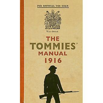 Los Tommies 1916 Manual por Hannah Holman - libro 9781445638225