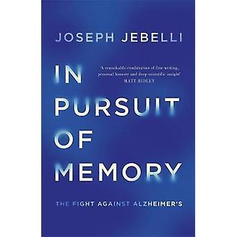 Auf der Suche nach Speicher - Kampf gegen Alzheimer durch Joseph Jebelli