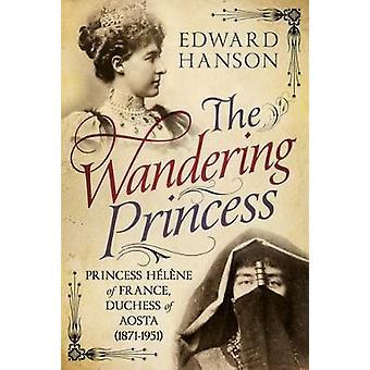 Errante Princess - principessa Elena di Francia - Duchessa d'Aosta