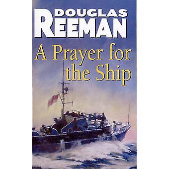 A Prayer for the Ship by Douglas Reeman - 9781784753238 Book