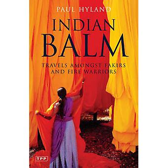 Indian Balm by Paul Hyland - 9781845110857 Book