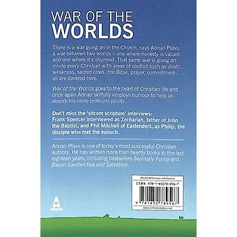 War of the Worlds - How to Avoid Leading a Double Life by Adrian Plass