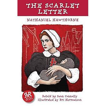 The Scarlet Letter by Nathaniel Hawthorne - Bri Hermanson - Sean Conn