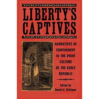 Captifs par Liberty - récits d'enfermement dans la Culture de l'imprimé de