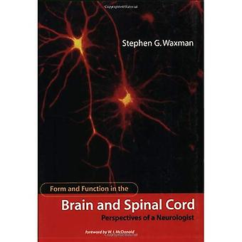 Form and Function in the Brain and Spinal Cord: Perspectives of a Neurologist (Issues in Clinical and Cognitive...