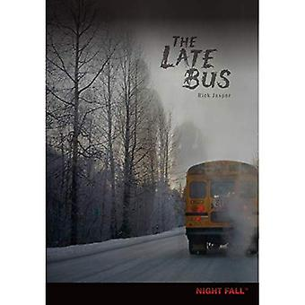 The Late Bus (Night Fall