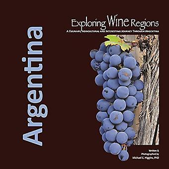 Explorando regiões vinícolas: Argentina