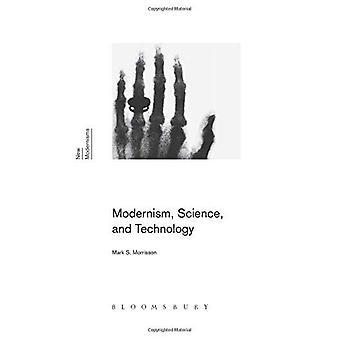 Modernismo, ciência e tecnologia (novas Modernisms)