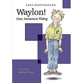 Waylon! Een geweldig ding