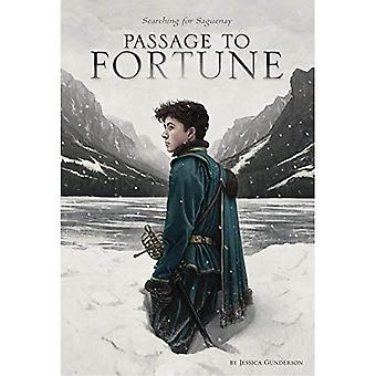 Passage to Fortune: Searching for Saguenay (Discovering the New World)