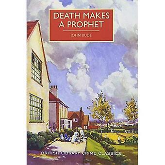 Döden gör en profet (British Library brottslighet klassiker)