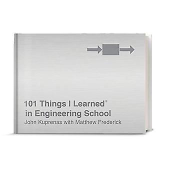 101 Things I Learned(r) in� Engineering School