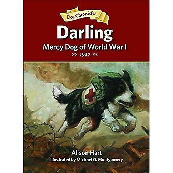 Darling, genade hond van Wereldoorlog I (hond Chronicles)