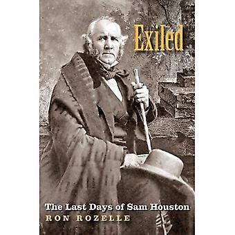 Exil: De sista dagarna av Sam Houston