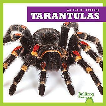 Tarantulas (Eye on Spiders)