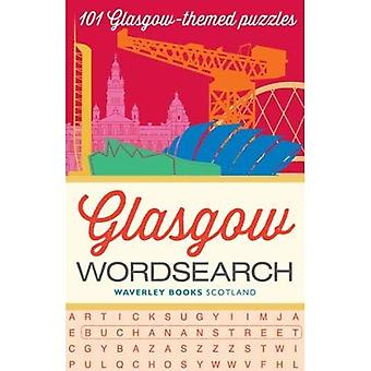 Glasgow Wordsearch: 101 Glasgow-themed puzzles