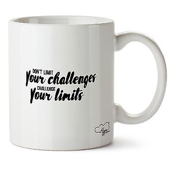 Hippowarehouse ne limitez pas vos défis, contester vos limites imprimé Mug tasse céramique 10oz