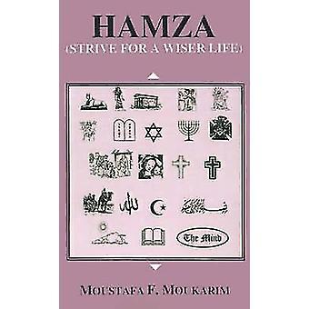 Hamza stræbe efter en klogere livet af Moukarim & Nikolaj F.