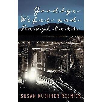 Adjö fru och döttrar av Resnick & Susan Kushner