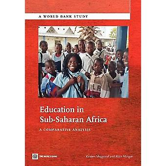 Education in SubSaharan Africa by Majgaard & Kirsten
