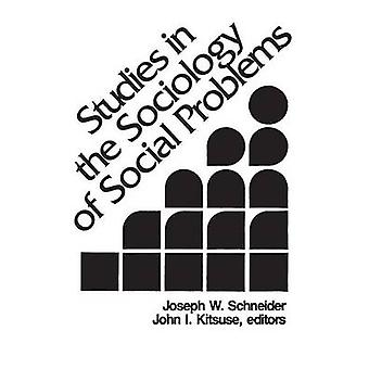 Studies in the Sociology of sociale problemen door Schneider & Joseph