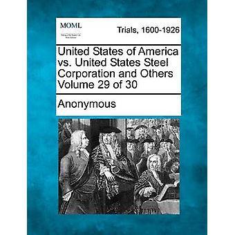 USA vs United States Steel Corporation og andre bind 29 30 af anonym