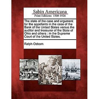Sag og argument for appellanterne for Bank of USA versus revisor og kasserer i staten Ohio og andre i USA af Osborn & Ralph højesteret tilstand