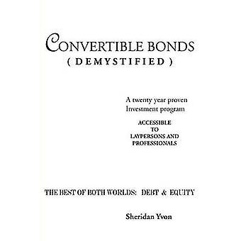 Converteerbare obligaties Demystified door Sheridan & Yvon