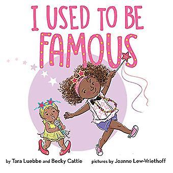 Jeg pleide å bli berømt