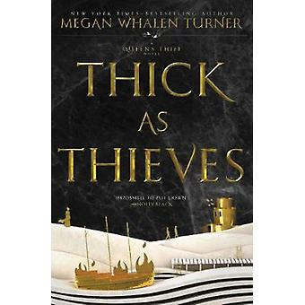 Thick as Thieves by Megan Whalen Turner - 9780062568267 Book