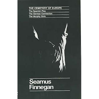 The Cemetery of Europe by Seamus Finnegan - 9780714528953 Book